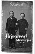 Unsolved Mysteries by sanburns