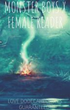 Monster Boys x Female Reader (Temporarily discontinued) by ChildConnoisseur