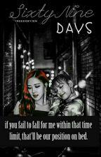 69 Days | Chaelisa by ineedOxyJen