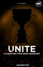 UNITE: A CASOM AND TAOSA Story CrossOver by dalematian