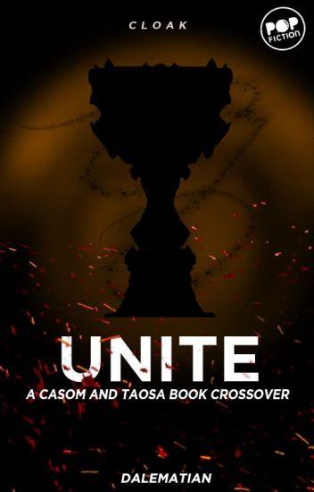 UNITE: A CASOM AND TAOSA Story CrossOver