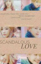 Scandalous Love [GTAE FF.] by solariszari