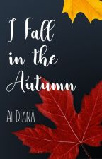 I Fall in the Autumn by red_momiji