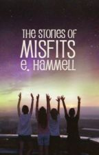 The Stories of Misfits by emilazy