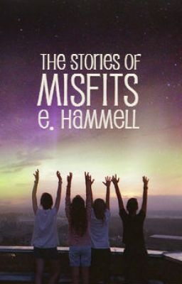 The Stories of Misfits