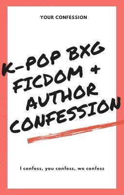 Đọc truyện K-POP FICDOM & AUTHOR CONFESSION