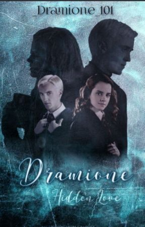 Dramione {Hidden Love} by Nointendedpuns
