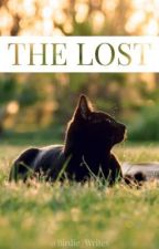 The Lost || Warriors Cats Fanfiction by Birdie_Writes