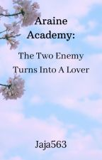 The Two Enemy Turns Into A Lover by Jaja563