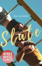 Slate | ✓ by seaofgreen