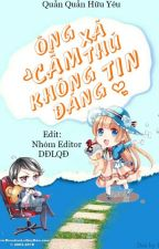 (Quyển 2) Ông xã cầm thú không đáng tin - Quẫn Quẫn Hữu Yêu by TanThoiSenhCa21