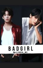 BadGirl  by Linda_mi