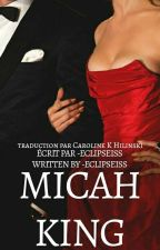 Micah King [Traduction] by CarolineHilinski