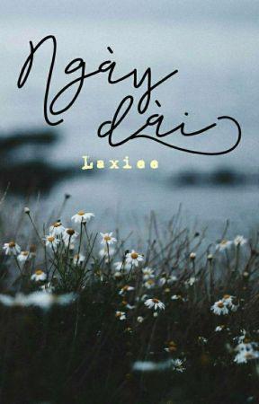 ngày dài by Laxiee