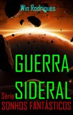 GUERRA SIDERAL by Wintemberg