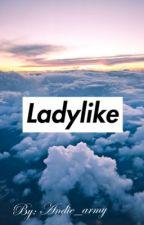 Ladylike    Hyunjin X reader by andie_army