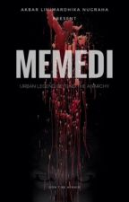 MEMEDI  (urban legend beyond the anarchy) by akbarlini