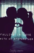 Falling in Love with My Step Brother by StephanieHPham