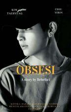OBSESI {Vmin} by Behella4
