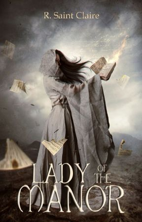 Lady of the Manor (The Dark Hollow Chronicles Book 4) by exlibrisregina