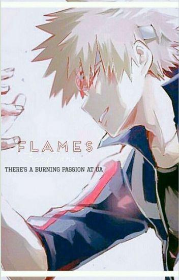 Flames {Reader x Bakugou} - FiccyTara - Wattpad