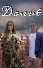 DONUT |NEFTAH by blackxlight_