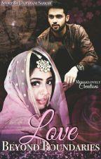 LOVE BEYOND BOUNDARIES  by sarkardaipayani