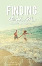 Finding Him by Abigail_77