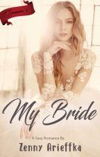 My Bride (Sampel) by zennyarieffka
