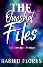 The Oneshot Files (All Oneshot Stories) by DragonShid