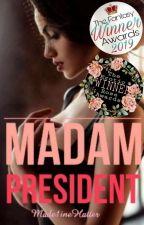 Madam President by Made1ineHatter