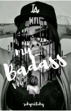 My Badass by mitchybunol