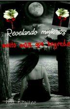 REVELANDO MISTÉRIOS: Muito Mais Que Segredos  by IvilaRegiane2445
