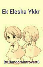 Ek Eleska Ykkr by RandomIntrovert6