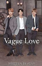 Vague Love [BTS] by BunnyKiwi105