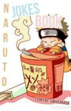 Naruto Jokes Book (Vol. 1) by SakuSarada