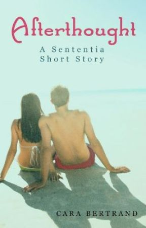 Afterthought: A Sententia Short Story (The Sententia 1.5) by CaraBertrand