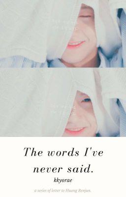Đọc truyện The words I've never said.