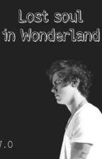 Lost soul in Wonderland by littlebrunettee