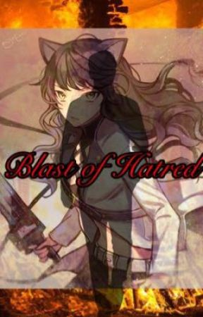 Blast of Hatred (Blake X Cheated Reader) {Request} by RyanJersey