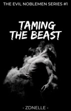 Taming The Beast by ZdnElle