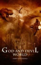 God and Devil World by JacobsonLin