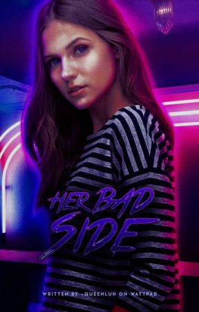 Her Bad Side | Riverdale by -QueenLuh
