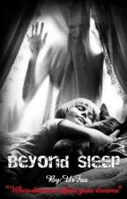 Beyond Sleep by UrFaa6