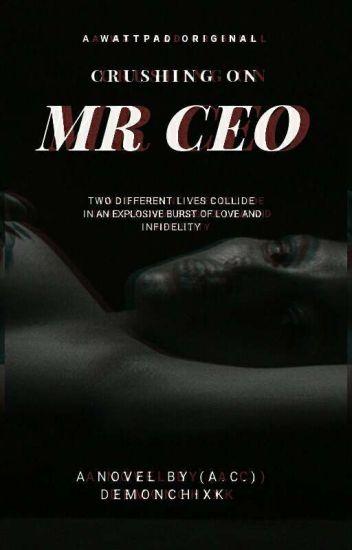 Crushing On Mr  CEO| BWWM - - Wattpad