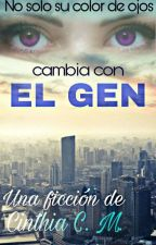 El Gen by CinthiaBeln