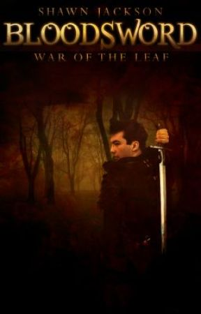 Bloodsword: War of the Leaf by bloodsword