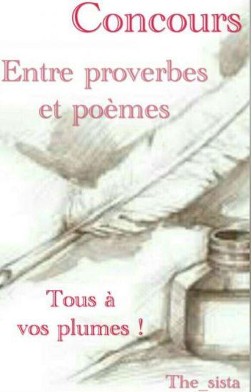 Concours De Poésie Entre Proverbes Et Poèmes Les Deux