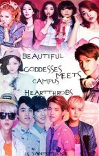 Beautiful Goddesses meets Campus Heartthrobs by YANtotheNIE