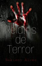 Relatos De Terror Livro 2 by Nakieny_Alves